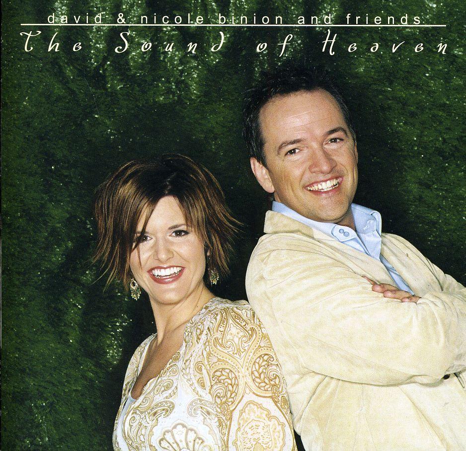 DAVID & NICOLE BINION - SOUND OF HEAVEN