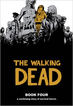 The Walking Dead Book 4 (Hardcover) - Thumbnail 0