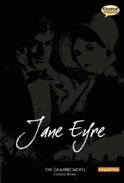 Jane Eyre: The Graphic Novel: Original Text Version (Paperback)