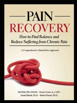 Pain Recovery: How to Find Balance and Reduce Suffering from Chronic Pain : a Comprehensive Opioid-free Approach (Paperback)