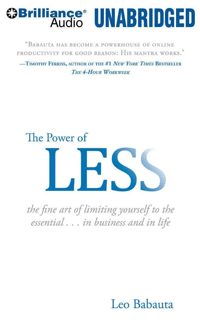 The Power of Less: The Fine Art of Limiting Yourself to the Essential...in Business and in Life (CD-Audio)