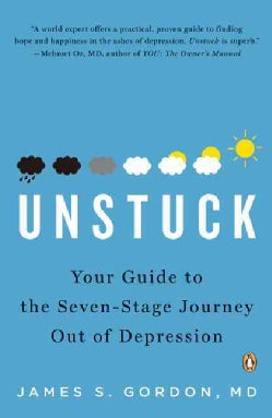Unstuck: Your Guide to the Seven-stage Journey Out of Depression (Paperback)