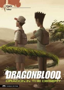 Dragonblood: Dragon in the Desert (Hardcover)
