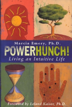 Powerhunch!: Living an Intuitive Life (Paperback)