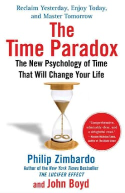 The Time Paradox: The New Psychology of Time That Can Change Your Life (Paperback)