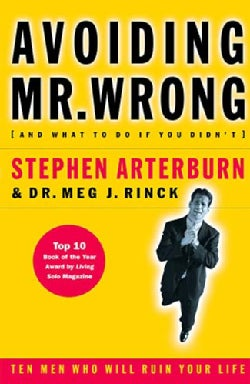 Avoiding Mr. Wrong: (And What to Do If You Didn't) (Paperback)