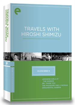 Eclipse Series 15: Travels With Hiroshi Shimizu (DVD)