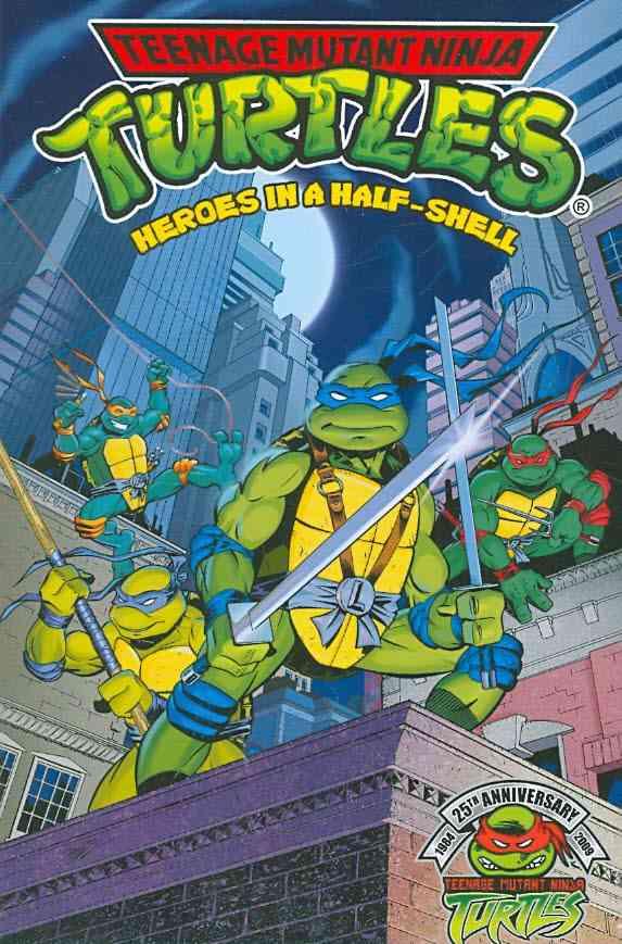 Teenage Mutant Ninja Turtles Heros in a Half-Shell 1 (Paperback)