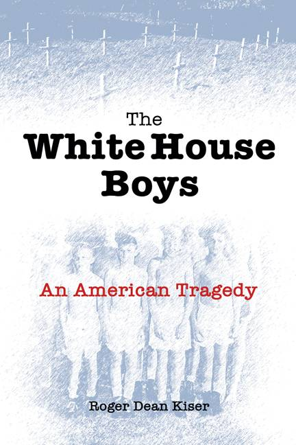 The White House Boys: An American Tragedy (Paperback)