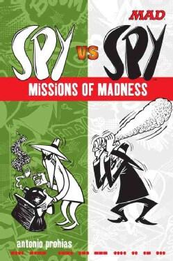 Mad Spy Vs Spy: Missions of Madness (Paperback)
