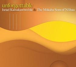 Israel Kamakawiwo'ole - Unforgettable