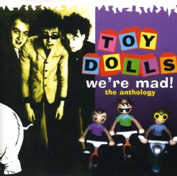 Toy Dolls - We're Mad The Ant