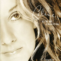 CELINE DION - ALL THE WAY: A DECADE OF SONG