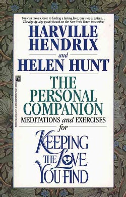 The Personal Companion: Meditations and Exercises for Keeping the Love You Find (Paperback)