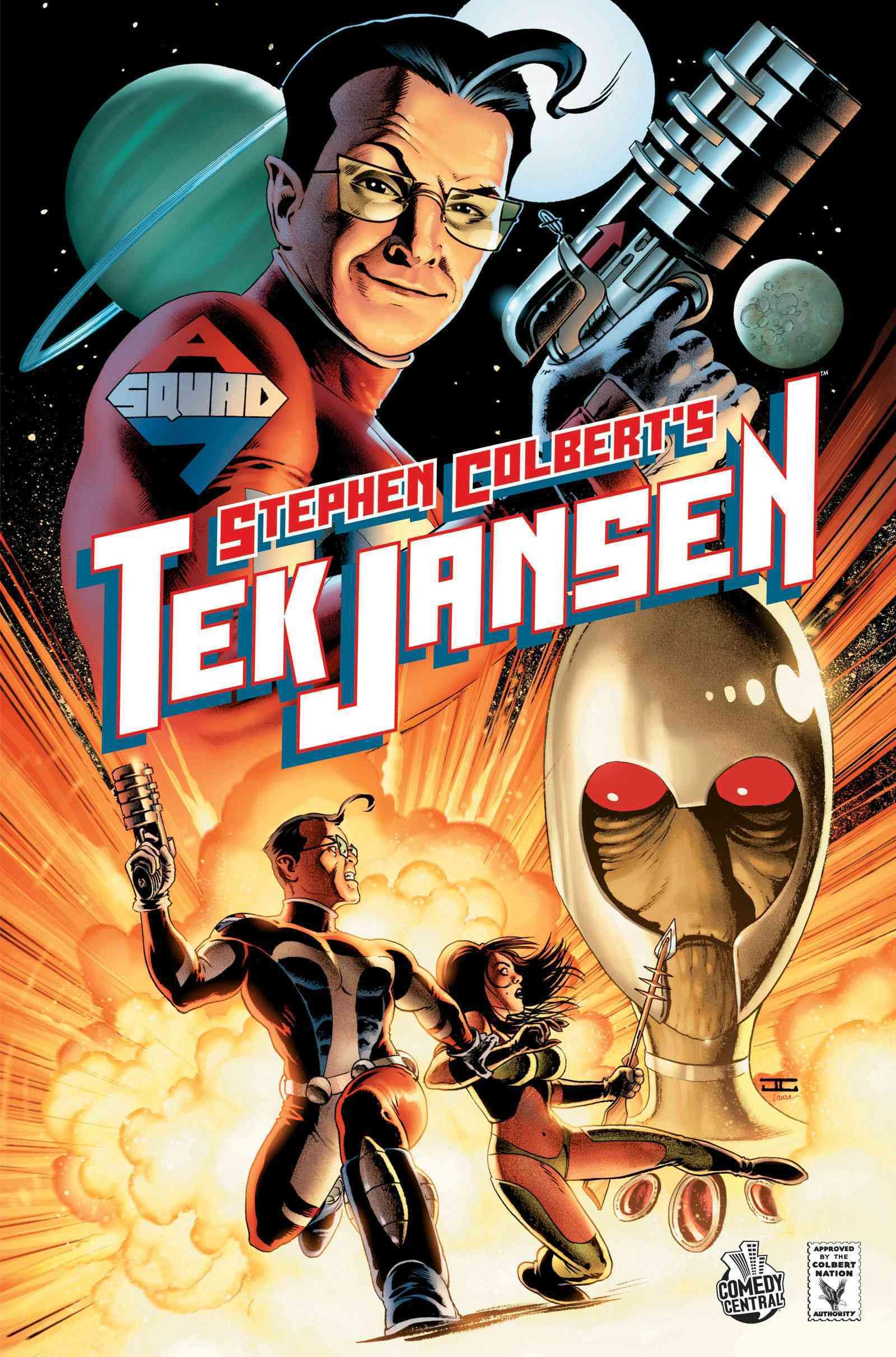 Stephen Colbert's Tek Jansen: Invasion of the Optiklons (Hardcover)