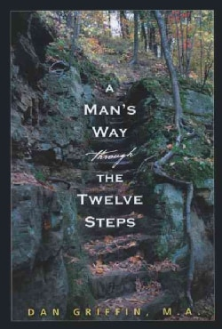 A Man's Way Through the Twelve Steps (Paperback)