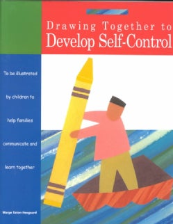 Drawing Together to Develop Self-Control (Paperback)