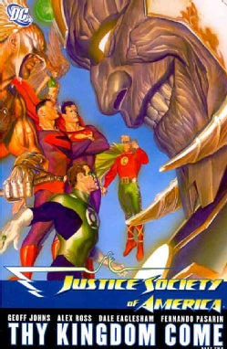Justice Society of America 2: Thy Kingdom Come (Paperback)