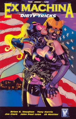 Ex Machina Vol. 8: Dirty Tricks (Paperback)