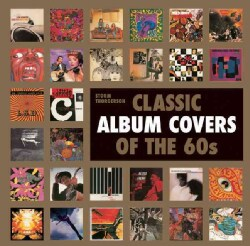 Classic Album Covers of the 60s (Hardcover)
