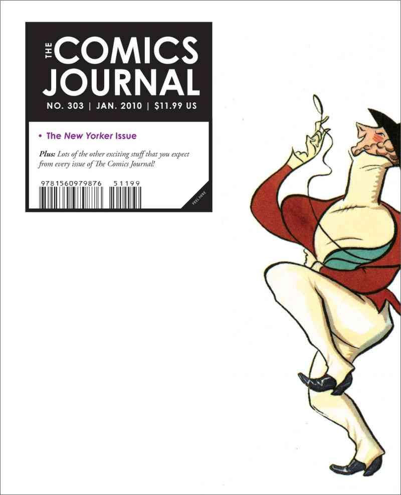 The Comics Journal 303 (Paperback)