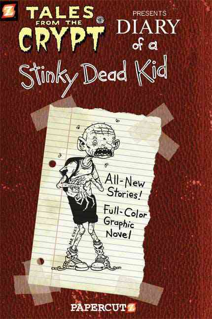 Tales From the Crypt 8: Diary of a Stinky Dead Kid (Hardcover)