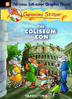 Geronimo Stilton 3: The Coliseum Con (Hardcover)