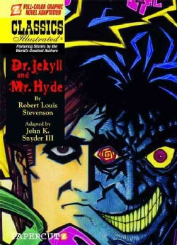 Classics Illustrated 7: Dr. Jekyll and Mr. Hyde (Hardcover)
