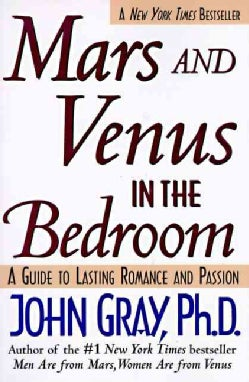 Mars and Venus in the Bedroom: A Guide to Lasting Romance and Passion (Paperback)