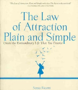 The Law of Attraction, Plain and Simple: Create the Extraordinary Life That You Deserve (Paperback)