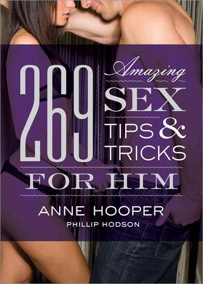 269 Amazing Sex Tips and Tricks for Him (Paperback) - Thumbnail 0