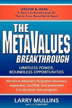 The Metavalues Breakthrough: Limitless Power, Boundless Opportunities (Paperback)