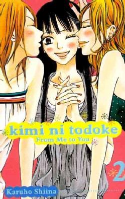 Kimi Ni Todoke 2: From Me to You (Paperback)