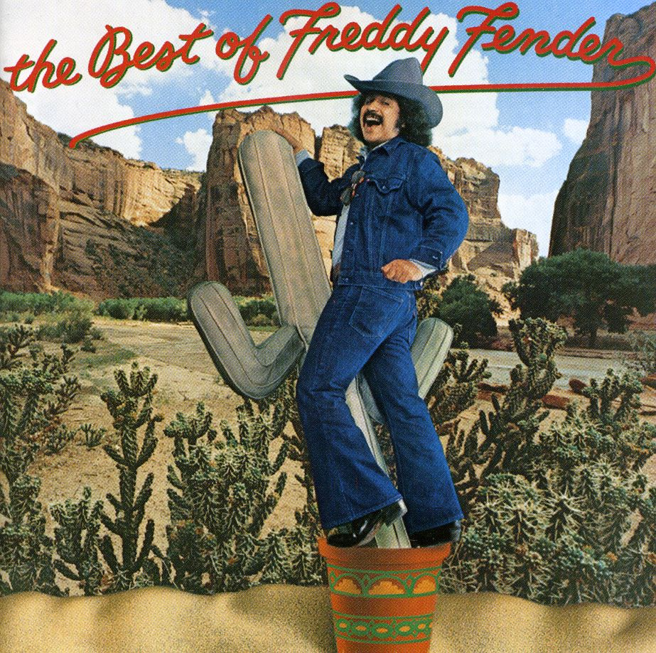 Freddy Fender - Best of Freddy Fender