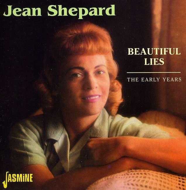 Jean Shepard - Beautiful Lies- The Early Years