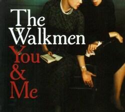 Walkmen - You & Me