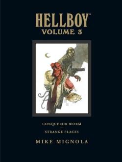 Hellboy 3: Conqueror Worm and Strange Places Library Edition (Hardcover)