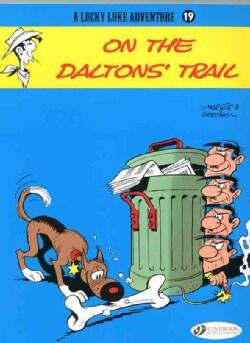 Lucky Luke 19: On the Daltons' Trail (Paperback)