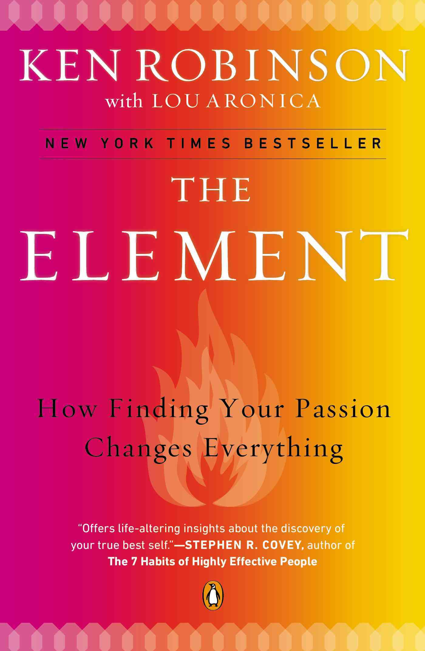 The Element: How Finding Your Passion Changes Everything (Paperback)