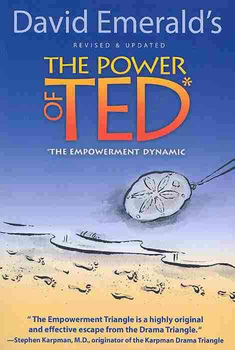 The Power of Ted: The Empowerment Dynamic (Paperback)
