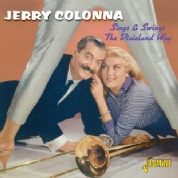 Jerry Colonna - Sings & Swings The Dixieland