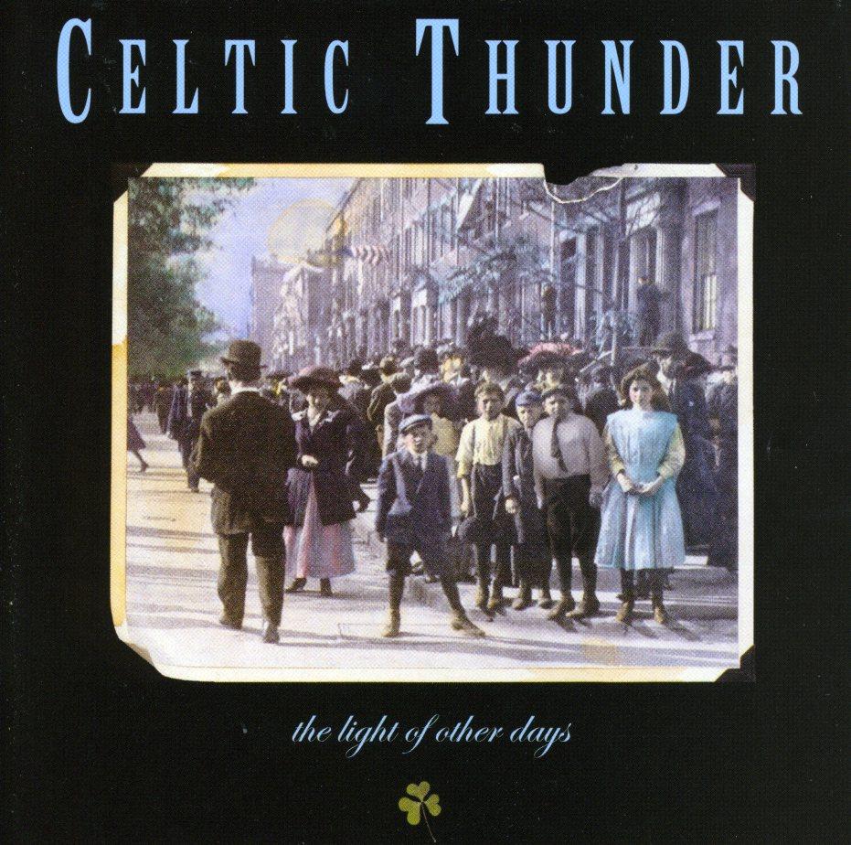 Celtic Thunder - Light of Other Days