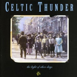 Celtic Thunder - Light of Other Days