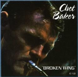 Chet Baker - Broken Wing