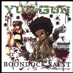 YUN-GUN - BOONDOCK SAINT