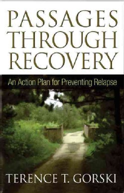 Passages Through Recovery: An Action Plan for Preventing Relapse (Paperback)