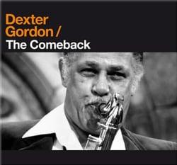 Dexter Gordon - Comeback