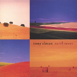 TONY ELMAN - EARTHTONES
