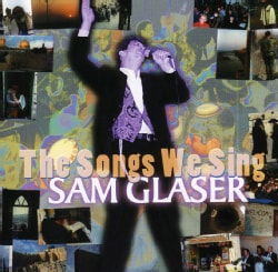 SAM GLASER - SONGS WE SING