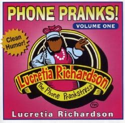 Willie P. Richardson - Phone Pranks: Vol. 1